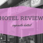 女ひとりでカプセルホテルに泊まった8【おもてなしのお宿】